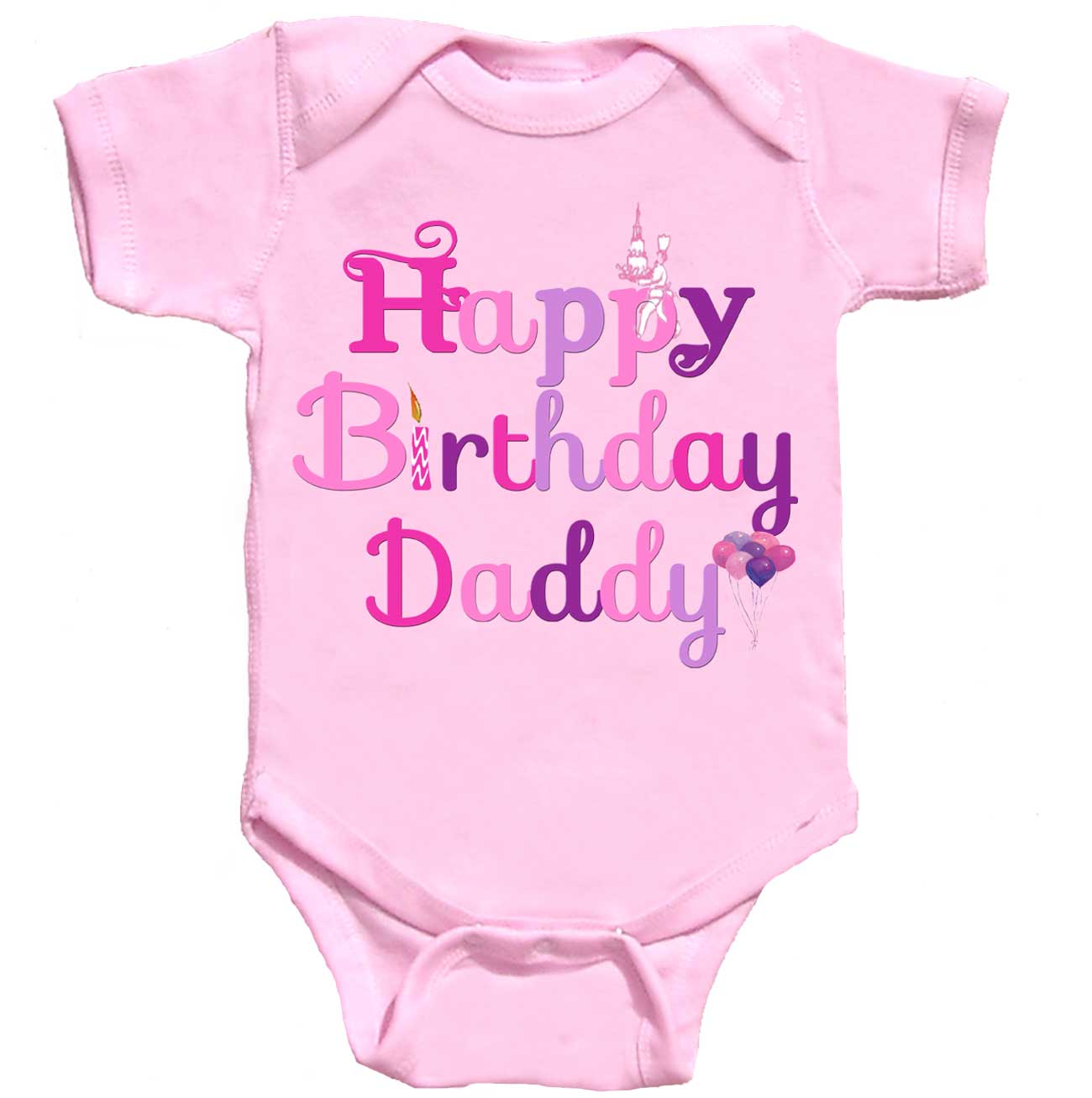 Happy Birthday Daddy Bodysuit Pink